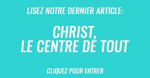 Christ, le centre de tout